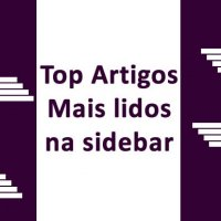 Como Colocar os Artigos Mais Lidos na Sidebar do Blog WordPress