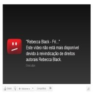 Friday, de Rebecca Black, é Removido do YouTube